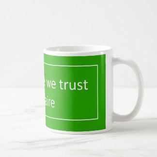 Mug In saint-nectaire we trust