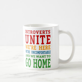 Mug Introverts unissent - nous sommes ici et voulons