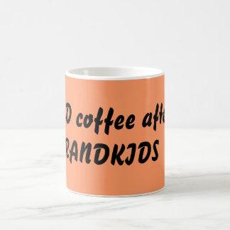 Mug J'AI BESOIN de café après les GRANDKIDS