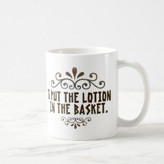 Mug J'ai mis la lotion dans le panier