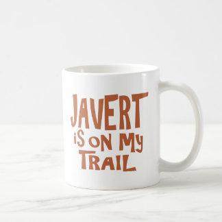 Mug Javert est sur ma traînée