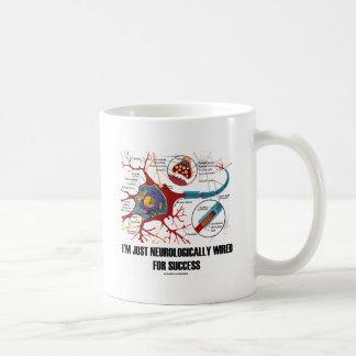 Mug Je juste suis neurologique câblé pour le succès