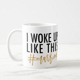 Mug Je me suis réveillé comme ceci #married ! #MR