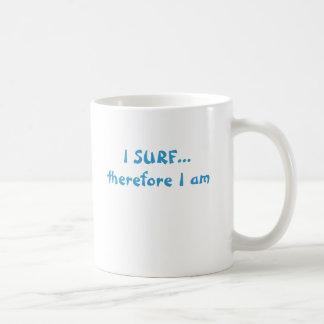 Mug JE ME SURFE… donc suis