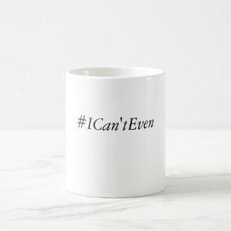 Mug Je ne peux pas même attaquer