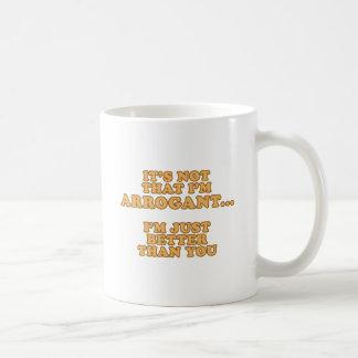 Mug Je ne suis pas arrogant