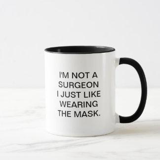 Mug Je ne suis pas UN CHIRURGIEN I JUSTE COMME PORTER