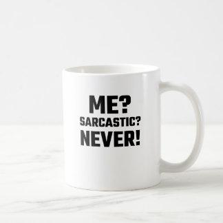 Mug Je ? Sarcastique ? Jamais !