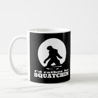 Mug Je serais plutôt Squatchin