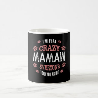 Mug Je suis ce Mamaw fou