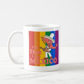 Mug Je suis chaud comme le T-shirt du Mexique