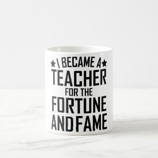Mug Je suis devenu un professeur pour la fortune et la
