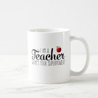 Mug Je suis un professeur, ce qui est la votre