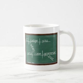 Mug Je vous juge quand vous employez la grammaire