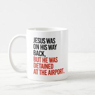 Mug Jésus était sur son dos de manière, mais a été