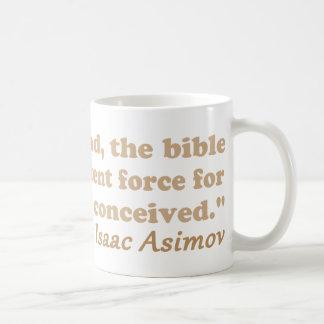 Mug La bible est une force efficace pour l'athéisme
