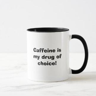 Mug La caféine est ma drogue de choix ! , La caféine