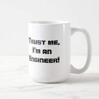 Mug La confiance mA je suis un ingénieur