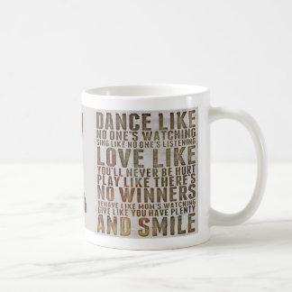 Mug La danse n'aiment pas ceux qui observent