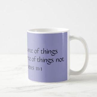 Mug La FOI est la substance des choses espérées…