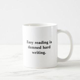 Mug La lecture facile est écriture dure condamnée. ,