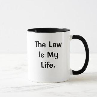 Mug La loi est ma citation profonde drôle de loi de la