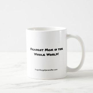 Mug La maman la plus moyenne au monde entier ! ,