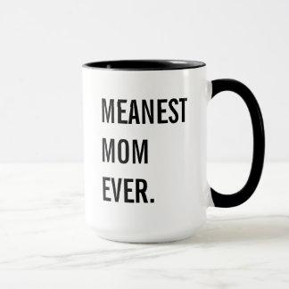Mug La maman la plus moyenne jamais