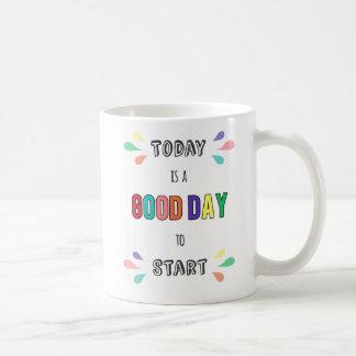 Mug La motivation quotidienne est aujourd'hui beau
