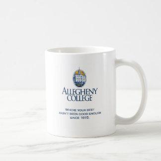 Mug Là où votre meilleur n'a pas été assez bon…