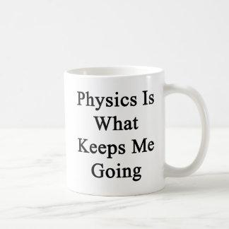 Mug La physique est ce qui me maintient