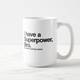 Mug La superpuissance de bon sens