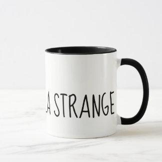 Mug La vie est hella étrange