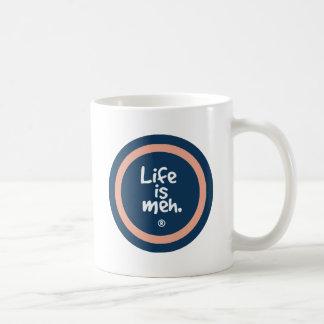Mug La vie est Meh