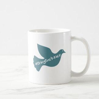 Mug L'aide élèvent le mouvement au #BringBackNice !