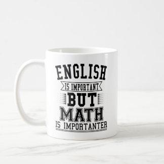 Mug L'anglais est important mais les maths sont