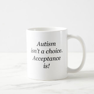 Mug L'autisme n'est pas un bien choisi…