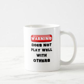 Mug L'avertissement ne joue pas bien avec d'autres