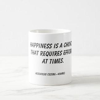 Mug Le bonheur est un choix qui exige l'effort à t…