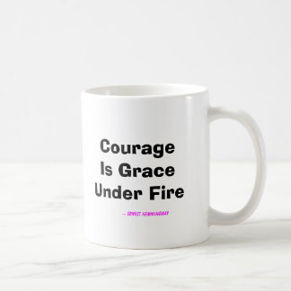 Mug Le courage est grâce sous le feu