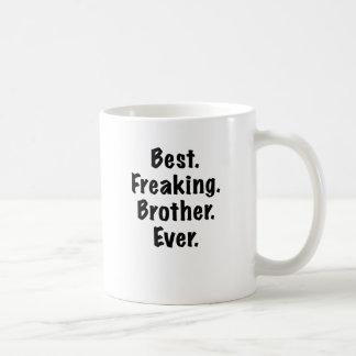 Mug Le meilleur frère Freaking jamais