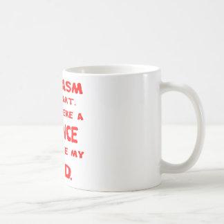 Mug Le sarcasme est un art si étaient la Science que