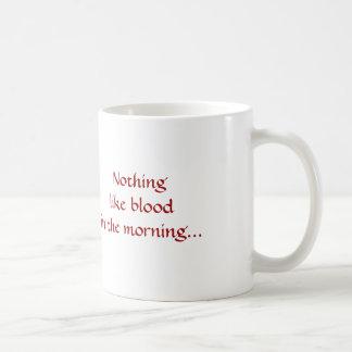Mug Le vampire, rien aiment le sang pendant le matin…