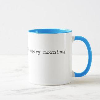 Mug Les maîtres de bousculade le font chaque matin