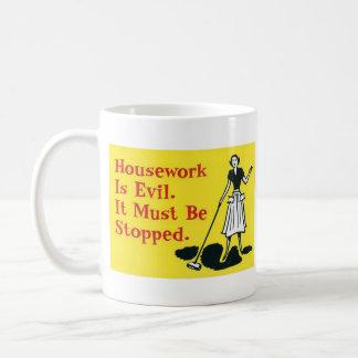 Mug Les travaux domestiques sont mauvais