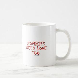 Mug Les zombis ont besoin d'amour aussi