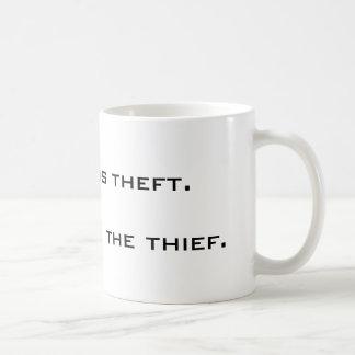 Mug L'imposition est vol. L'état est le voleur