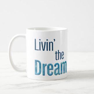 Mug Livin le rêve