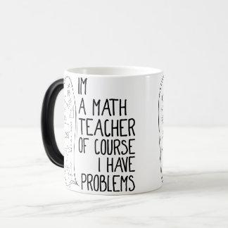 Mug Magic Im un professeur de maths naturellement j'ai des