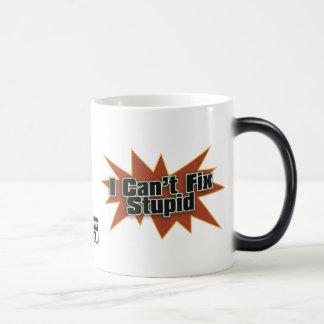Mug Magic Je ne peux pas fixer Drinkwear stupide 2